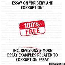 essay on bribery and corruption essay on bribery and corruption