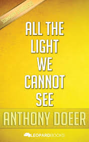 All The Light We Cannot See Summary Study Guide Bol Com All The Light We Cannot See By Anthony Doerr