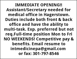 Medical Assistant Back Office Duties Assistant Secretary Needed 301 797 8546 Hagerstown Md