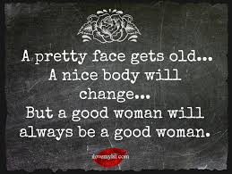Good Woman Quotes Adorable A Good Woman Will Always Be A Good Woman I Love My LSI