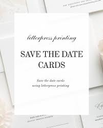 What Are Save The Date Cards Letterpress Save The Date Cards