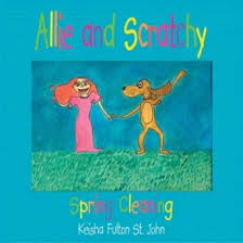 Allie and Scratchy By Keisha Fulton St. John