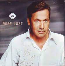 Roland Kaiser – Pure Lust (2003, CD) - Discogs