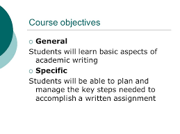 writing at university part general introduction to the 2 course objectives general