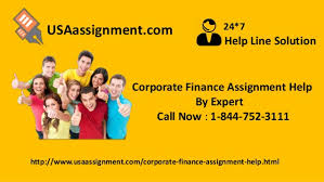 corporate finance assignment help by expert solution help line solution 24 7usaassignment com corporate finance assignment help by expert call now