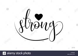 Strong Word Text With Black And White Love Heart Suitable For Card