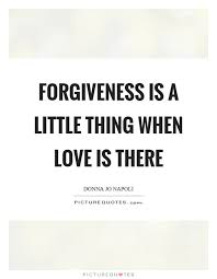 Love And Forgiveness Quotes Gorgeous Love Forgiveness Quotes Glamorous Top 48 Forgiveness Quotes