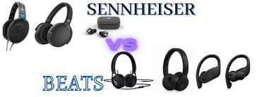 sennheiser vs beats side by side