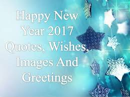 Happy New Year 40 Quotes Wishes Images And Greetings Enchanting Happy New Year 2017 Quotes