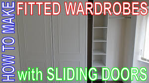 how to make fitted wardrobes easy diy install custom build sliding door wardrobe you