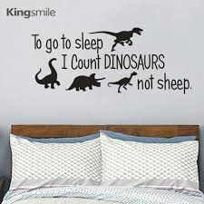 Us 1189 15 Offto Go To Sleep Quotes Dinosaurs Vinyls Wall Art Stickers Nursery Decals Poster Sticker For Kids Room Home Decor Drop Shipping In