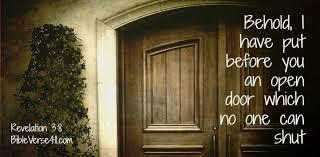 will open doors no man can shut but there will be adversaries what is your open door has opened a door before you revelation 3 8