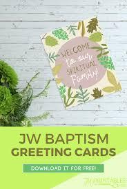 baptism cards welcome free jw baptism greeting card jw printables