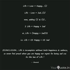Life Love Happy I Quotes Writings By Shounak
