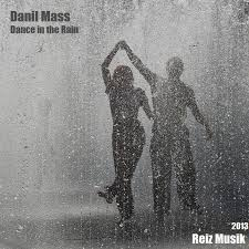 Rain Quotes Fascinating Dance In The Rain By Danil Mass On MP48 WAV FLAC AIFF ALAC At