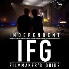 Independent Filmmaker's Guide