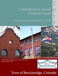 breckenridge co accounting and financial reporting 2015 cafr