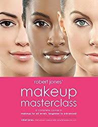 robert jones makeup mastercl a plete course in makeup for all levels beginner