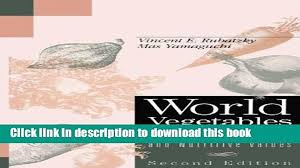 Books World Vegetables - Principles, Production, and Nutritive Values,  Second Edition Free Online - video Dailymotion