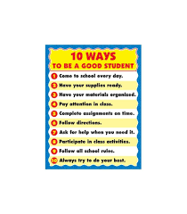 ways to be a good student chart grade carson dellosa  10 ways to be a good student chart
