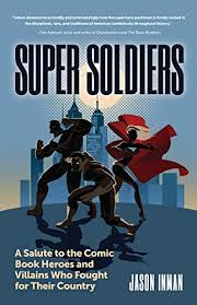 Super Soldiers: A Salute to the Comic Book Heroes ... - Amazon.com