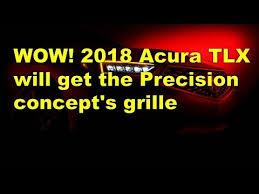 2018 acura precision. beautiful precision 2018 acura tlx will get the precision conceptu0027s grille and acura precision n