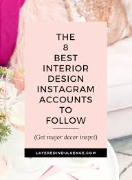 The Best Interior Design Instagram Accounts to Follow for Major ...