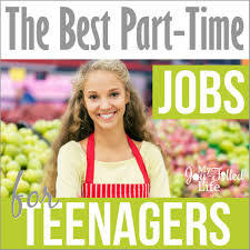 Part Time Jobs For High Schoolers The Best Part Time Jobs For Teenagers My Joy Filled Life