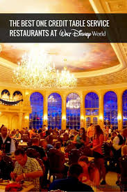 Best One Credit Table Service Disney World Restaurants