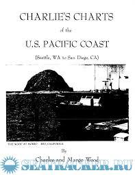 Charlies Charts Of The U S Pacific Coast Wood C E 1988