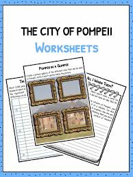 The City Of Pompeii Worksheets, Facts & Information For Kids