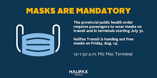 """Halifax Transit on Twitter: """"Masks are mandatory on our buses & ferries,  and inside our terminals as of July 31. Forgot yours? Stop by Mic Mac  Terminal from 12:00 - 1:30 p.m."""