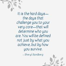 Hard Day Quotes