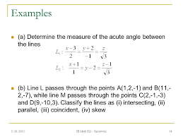 examples a determine the measure of the acute angle between the lines b