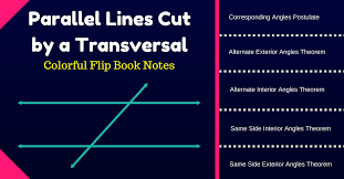 Gina wilson unit 3 geometry parallel lines and transversals : Parallel Lines Cut By A Transversal Flip Book Notes Geometrycoach Com
