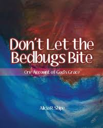 Don't Let The Bedbugs Bite by Alicia R Shipe, Paperback   Barnes ...