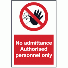 No Admittance Sign | Authorised personnel only sign | Safety Signs & Notice