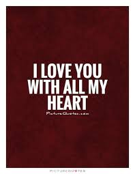I Love You With All My Heart Quotes Delectable I Love You With All My Heart Picture Quotes
