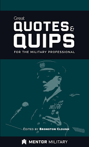 Quips And Quotes Mesmerizing Great Quotes And Quips For The Military Professional