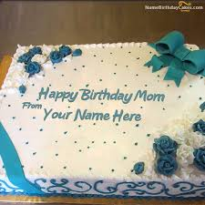 Write Name On Lovely Birthday Cake For Mother Happy Birthday Wishes