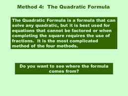 method 4 the quadratic formula