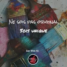 Citation Artistique Art Ne Sois Pas Original Sois Unique Par