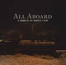 All Aboard: A Tribute to <b>Johnny Cash - Various Artists</b> (CD, 2008 ...
