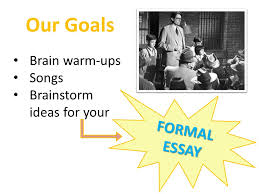 our goals brain warm ups songs brainstorm ideas for your formal  1 our goals brain warm ups songs brainstorm ideas for your formal essay