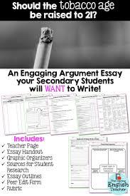 the best argumentative essay ideas argument essay unit should the age to purchase tobacco be raised persuasive writingessay writingteaching