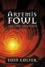 the opal deception artemis fowl book 4