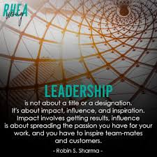 Leadership Is Not About A Title Or A Designation