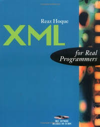 xml for real programmers the for real programmers series reaz hoque 0608628559223 amazon books