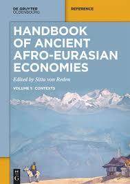 Handbook of Ancient <b>Afro</b>-Eurasian Economies – Volume 1 ...