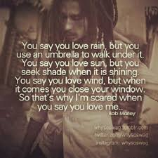 Bob Marley Love Quotes Adorable Bob Marley QuoteI Think B Marley Wrote This For Someone I